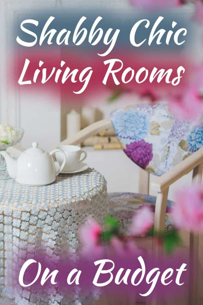 Shabby Chic Living Rooms On A Budget