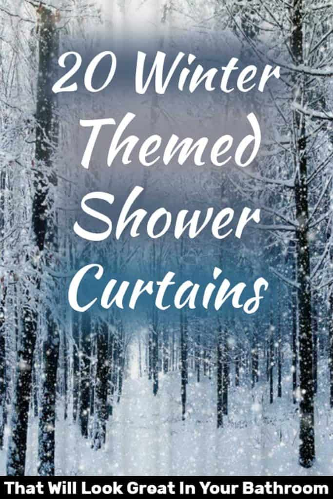 20 Winter-Themed Shower Curtains That Will Look Great In Your Bathroom