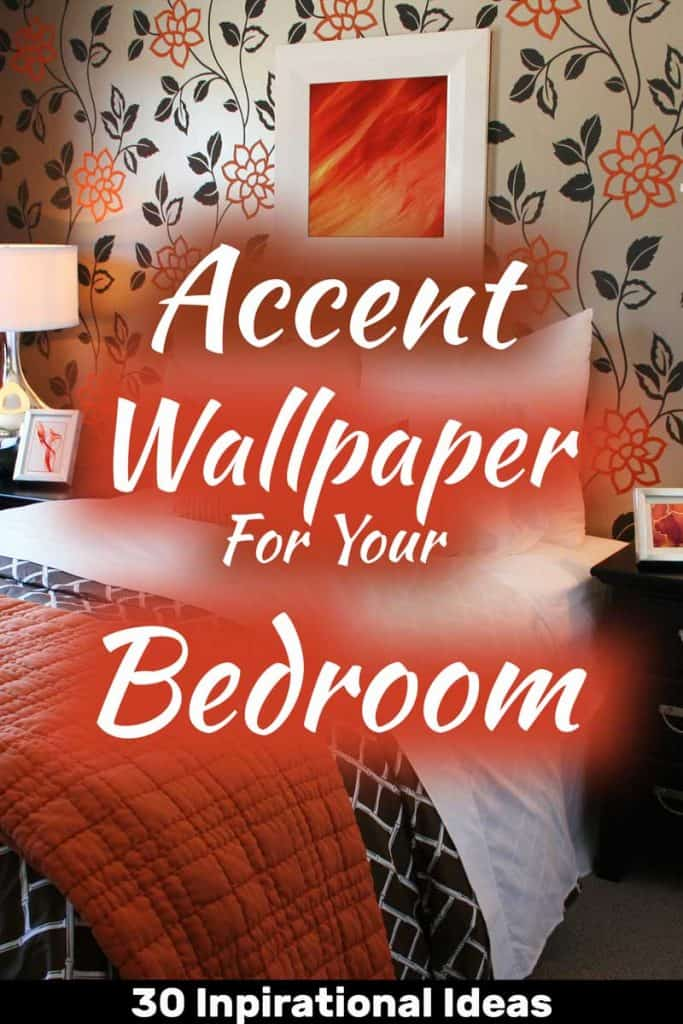 Accent Wallpaper For Your Bedroom (30 Inspirational Ideas)